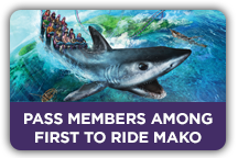 Annual Pass members will be the first to ride Mako