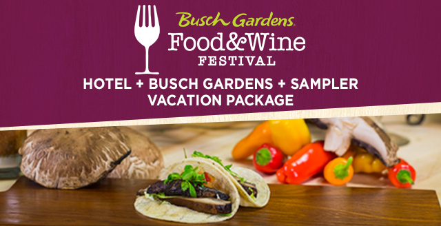Food Wine Festival Package Busch Gardens Tampa Bay